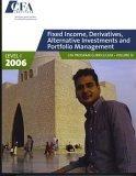 Fixed Income, Derivatives, Alternative Investments & Portfolio Management: Cfa Program, Level 1: 4