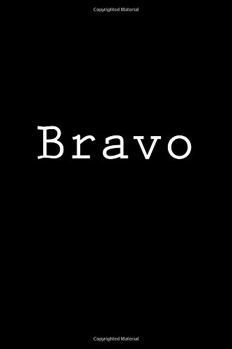 Bravo: Notebook, 150 lined pages, softcover, 6 x 9 por Wild Pages Press