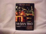 McBain Trio: Lullaby, Vespers, Widows Three Classic Novels of the 87th Precinct