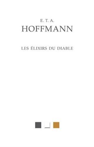 Les Elixirs du diable par E.T.A. Hoffmann