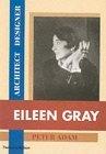 Eileen Gray: Architect / Designer: A Biography by Peter Adam (2000-11-13)