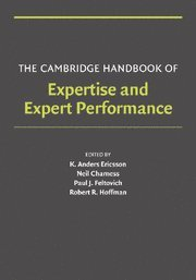 The Cambridge Handbook of Expertise and Expert Performance Paperback (Cambridge Handbooks in Psychology)