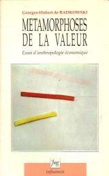 Mtamorphose de la Valeur