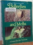 Butterflies and Moths: A Companion to Your Field Guide (Phalarope Books)