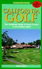 California Golf: The Complete Guide to Every Course in the Golden State (7th ed) por Mark Soltau