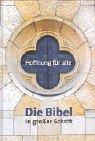 Preisvergleich Produktbild Die Bibel in großer Schrift. (Großformat)