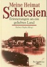Meine Heimat Schlesien