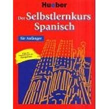 Der Selbstlernkurs Spanisch für Anfänger, Arbeitsbuch