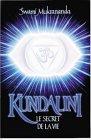 Kundalini : Le secret de la vie par Muktananda