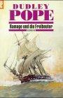 Ramage und die Freibeuter - Dudley Pope