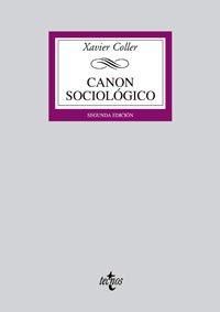 Canon sociológico (Derecho - Biblioteca Universitaria De Editorial Tecnos)