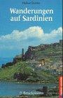 Wanderungen auf Sardinien. 40 Wanderungen zu Gipfeln, Küsten und Nuraghen