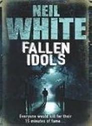 [Fallen Idols] [by: Neil White]