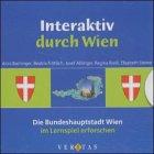 Interaktiv durch Wien: Das große Geographie-Lernspiel für die Schule und zu Hause. CD-ROM und Diskette