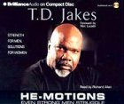 He-Motions: Even Strong Men Struggle (Brilliance Audio on Compact Disc) Motion Compact Audio