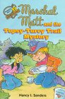 Marshal Matt and the Topsy-Turvy Trail Mystery (Marshal Matt, Mysteries With a Value)