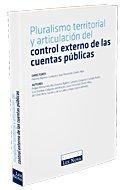 Pluralismo territorial y articulación del control externo de las cuentas públicas