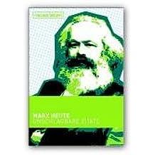 Marx heute. Unschlagbare Zitate