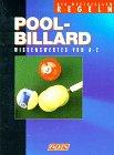 Pool- Billard. Die offiziellen Regeln. Wissenswertes von A - Z. (Billard Regeln)