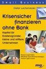 Krisensicher finanzieren ohne Bank