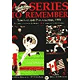The Official Book of the 1993 World Series: A Series to Remember