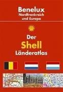 Preisvergleich Produktbild Der Shell Länderatlas Benelux /Nordfrankreich und Europa: 1:250000; Europa 1: 4000000