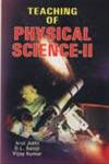 Teaching of Physical Science: II