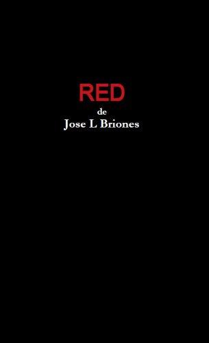 RED por Jose L Briones