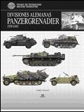 Divisiones Alemanas Panzergrenadier 1939-1945 (Fichas de Tecnología Militar)