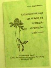 Luftstickstoffbindung von Rotklee bei biologisch-dynamischen Massnahmen (Schriftenreihe Institut für biologisch-dynamische Forschung)