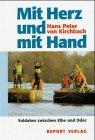 Mit Herz und mit Hand: Soldaten zwischen Elbe und Oder
