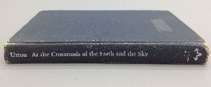 At the Crossroads of the Earth and the Sky: An Andean Cosmology (Latin American Monographs) by Gary Urton (1982-01-01)