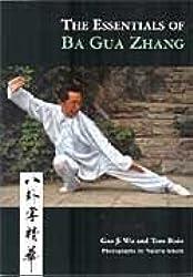The Essentials of Ba Gua Zhang by Gao Ji Wu (2007-05-03)