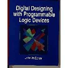Digital Designing with Programmable Logic Devices