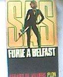 SAS. Furie à Belfast
