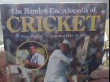 The Hamlyn Encyclopedia of Cricket por Peter Arnold