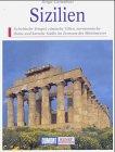 Sizilien. Kunst - Reiseführer. Insel zwischen Orient und Okzident - Brigit Carnabuci