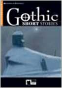 Gothic Short Stories. Con CD Audio (Reading and training)