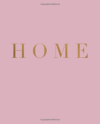 Home: A decorative book for coffee tables, bookshelves and interior design styling | Stack deco books together to create a custom look (Inspirational Phrases in Blush, Band 8) - Urban Blush