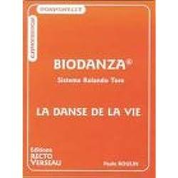 Biodanza, sistema Rolando Toro : La danse de la vie