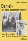 Daniel, der Mann aus der Löwengrube - Dieter Corbach