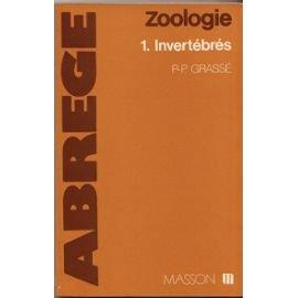 Zoologie, tome 1 : Invertébrés par Pierre-Paul Grassé, Dominique Doumenc