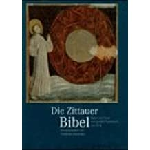 Die Zittauer Bibel. Bilder und Texte zum Großen Fastentuch von 1472