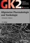 Original-Prüfungsfragen mit Kommentar GK 2 (1. Staatsexamen), Allgemeine Pharmakologie und Toxikologie