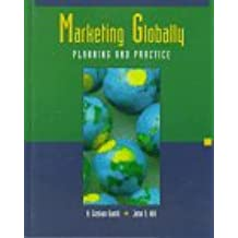 Marketing Globally: Planning and Practice