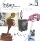 TonSpuren, Audio-CDs, Tl.1, 1888 bis 1945, 6 Audio-CDs