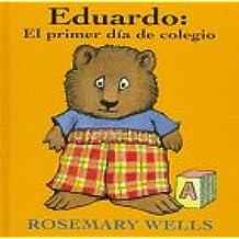 Eduardo: El Primer Dia de Colegio (Edward's First Day at School) (Edward-the-unready)