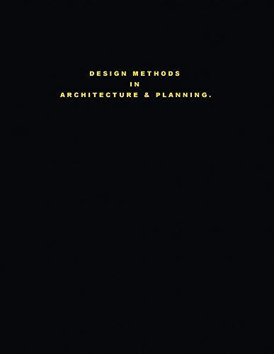 Design Methods in Architecture & Planning.