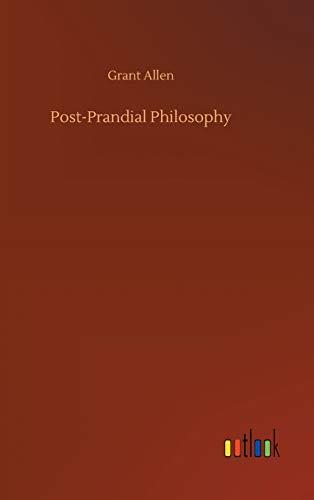 Post-Prandial Philosophy