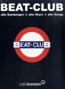 Beat-Club: Alle Sendungen. Alle Stars. Alle Songs (Radio-sendungen)